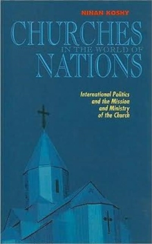 Image for Churches in the World of Nations : International Politics and the Mission and Ministry of the Church