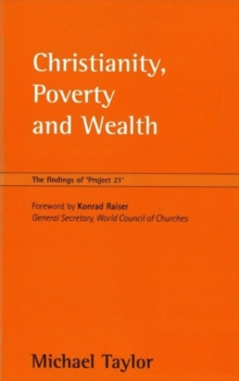 "Image for Christianity, Poverty and Wealth : The Findings of ""Project 21"""