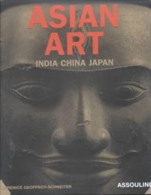 Image for Asian Art : India China Japan