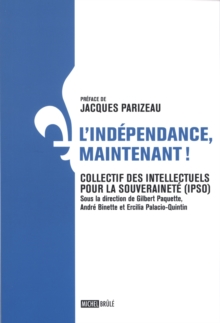 Image for L'independance, maintenant!