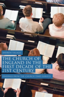 Image for The Church of England in the first decade of the 21st century  : findings from the Church Times surveys