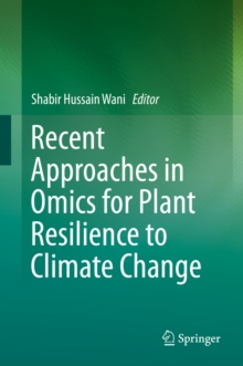 Image for Recent approaches in omics for plant resilience to climate change