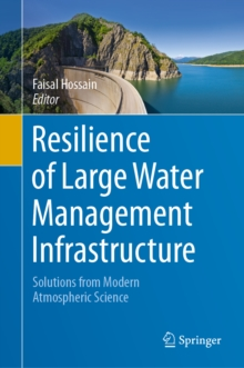 Image for Resilience of large water management infrastructure: solutions from modern atmospheric science