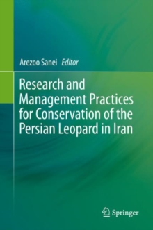 Image for Research and Management Practices for Conservation of the Persian Leopard in Iran