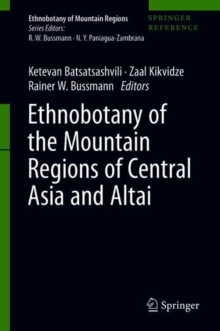 Image for Ethnobotany of the Mountain Regions of Central Asia and Altai