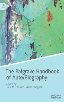 Image for The Palgrave handbook of auto/biography