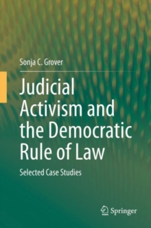 Image for Judicial Activism and the Democratic Rule of Law : Selected Case Studies