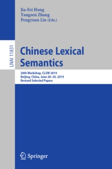 Image for Chinese Lexical Semantics: 20th Workshop, CLSW 2019, Beijing, China, June 28-30, 2019, Revised Selected Papers