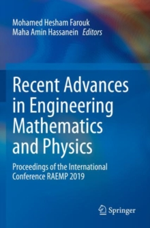 Image for Recent Advances in Engineering Mathematics and Physics : Proceedings of the International Conference RAEMP 2019