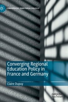 Image for Converging Regional Education Policy in France and Germany