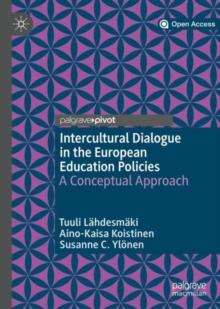 Image for Intercultural dialogue in the European education policies  : a conceptual approach
