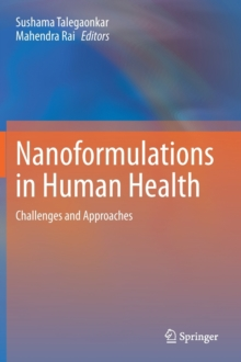 Image for Nanoformulations in Human Health : Challenges and Approaches