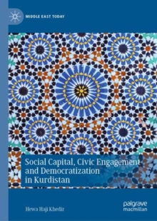 Image for Social capital, civic engagement and democratization in Kurdistan