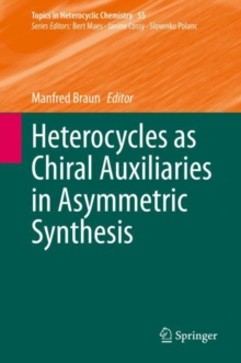 Image for Heterocycles as Chiral Auxiliaries in Asymmetric Synthesis