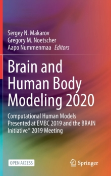 Image for Brain and Human Body Modeling 2020 : Computational Human Models Presented at EMBC 2019 and the BRAIN Initiative (R) 2019 Meeting