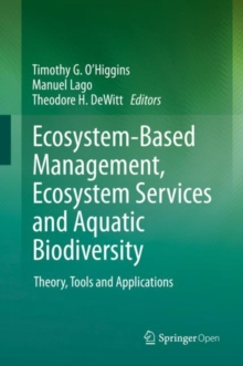 Image for Ecosystem-Based Management, Ecosystem Services and Aquatic Biodiversity : Theory, Tools and Applications