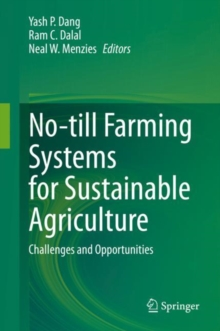 Image for No-till Farming Systems for Sustainable Agriculture : Challenges and Opportunities