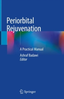 Image for Periorbital Rejuvenation : A Practical Manual