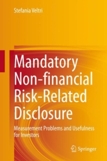 Image for Mandatory Non-financial Risk-Related Disclosure : Measurement Problems and Usefulness for Investors