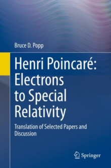 Image for Henri Poincare: Electrons to Special Relativity : Translation of Selected Papers and Discussion