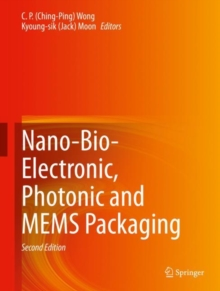 Image for Nano-Bio- Electronic, Photonic and MEMS Packaging