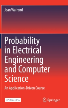 Image for Probability in Electrical Engineering and Computer Science : An Application-Driven Course
