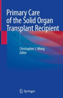 Image for Primary Care of the Solid Organ Transplant Recipient
