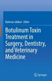 Image for Botulinum Toxin Treatment in Surgery, Dentistry, and Veterinary Medicine