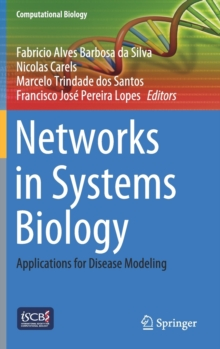 Image for Networks in Systems Biology : Applications for Disease Modeling