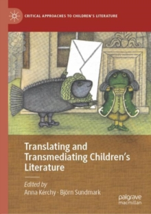 Image for Translating and Transmediating Children's Literature