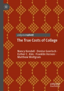 Image for The True Costs of College