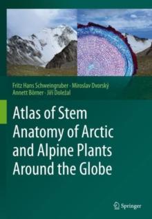 Image for Atlas of Stem Anatomy of Arctic and Alpine Plants Around the Globe