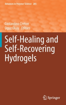 Image for Self-Healing and Self-Recovering Hydrogels