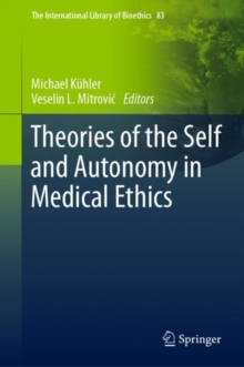 Image for Theories of the Self and Autonomy in Medical Ethics