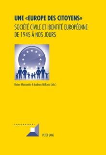 """Image for Une """"Europe des citoyens"""": societe civile et identite europeenne de 1945 a nos jours"""