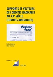 Image for Supports et vecteurs des droites radicales au XX e siecle (Europe/Ameriques)