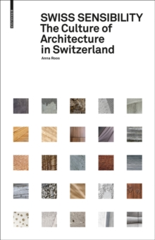 Image for Swiss Sensibility : The Culture of Architecture in Switzerland