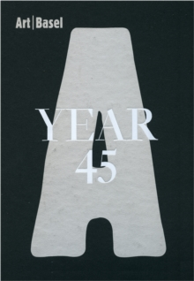 Image for Art BaselYear 45