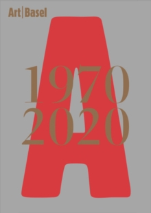 Image for Art Basel   Year 50