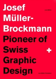 Image for Josef Mèuller-Brockmann  : pioneer of Swiss graphic design