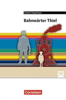 Image for BAHNWARTER THIEL, GERHART HAUPTMANN