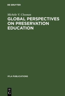 Image for Global Perspectives On Preservation Education