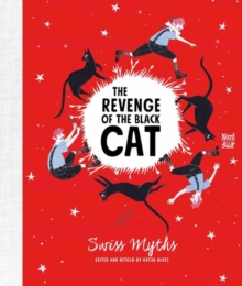 Image for The Revenge of the Black Cat : Swiss Myths