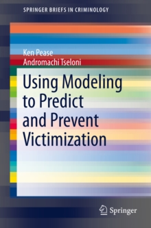 Image for Using Modeling to Predict and Prevent Victimization