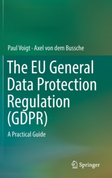 Image for The EU General Data Protection Regulation (GDPR)  : a practical guide