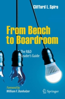 Image for From Bench to Boardroom : The R&D Leader's Guide