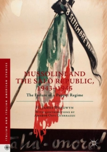 Image for Mussolini and the Saláo Republic, 1943-1945  : the failure of a puppet regime