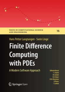 Image for Finite difference computing with PDEs  : a modern software approach