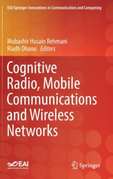 Image for Cognitive Radio, Mobile Communications and Wireless Networks