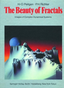 Image for The Beauty of Fractals : Images of Complex Dynamical Systems